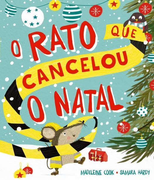 O rato que cancelou o Natal - CAPA - 2ª PROVA.indd