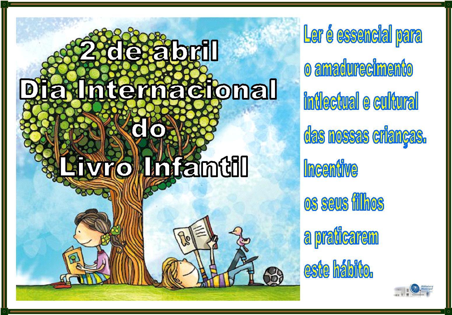 Amanhã é Dia Internacional Do Livro Infantil Letra Pequena